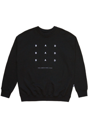 HFDD에이치에프디디 BAD BAD BAD SWEAT SHIRT